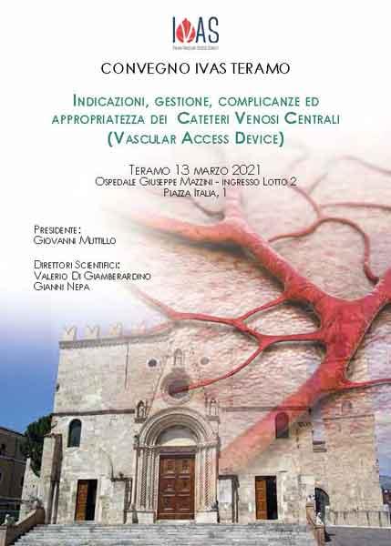 Indicazioni, gestione, complicanze ed appropriatezza dei cateteri venosi centrali (Vascular Access Device) – Presidente: G. Muttillo – POSTICIPATO A DATA DA DESTINARSI