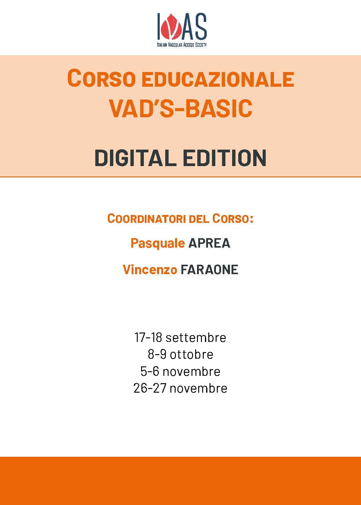 Corso educazionale VAD'S-BASIC – Coordinatori: P. Aprea, V. Faraone
