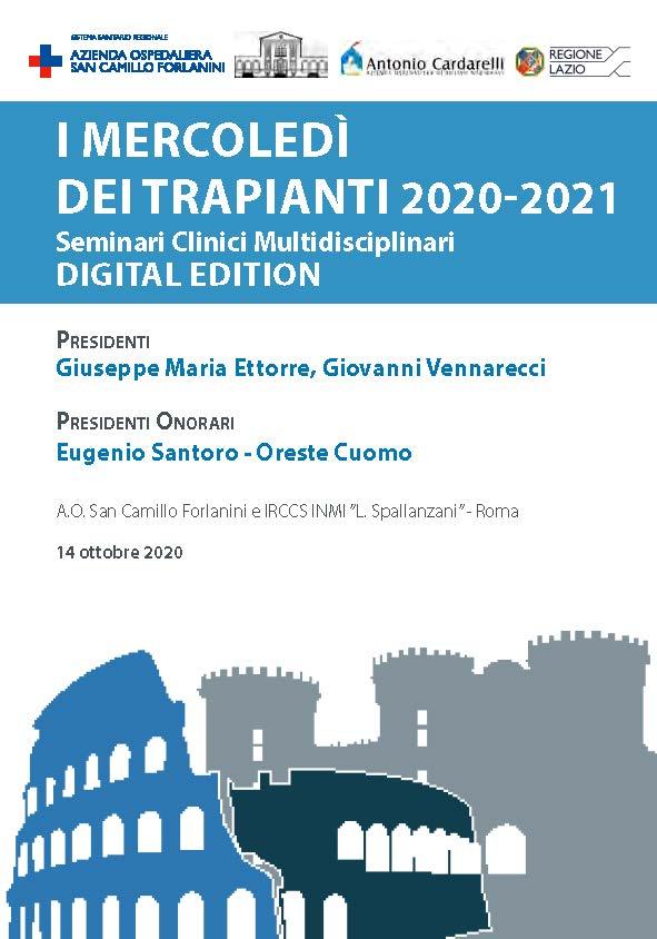 I Mercoledì dei Trapianti 2020-2021 Seminari Clinici Multidisciplinari - Presidenti: G. M. Ettorre, G. Vennarecci