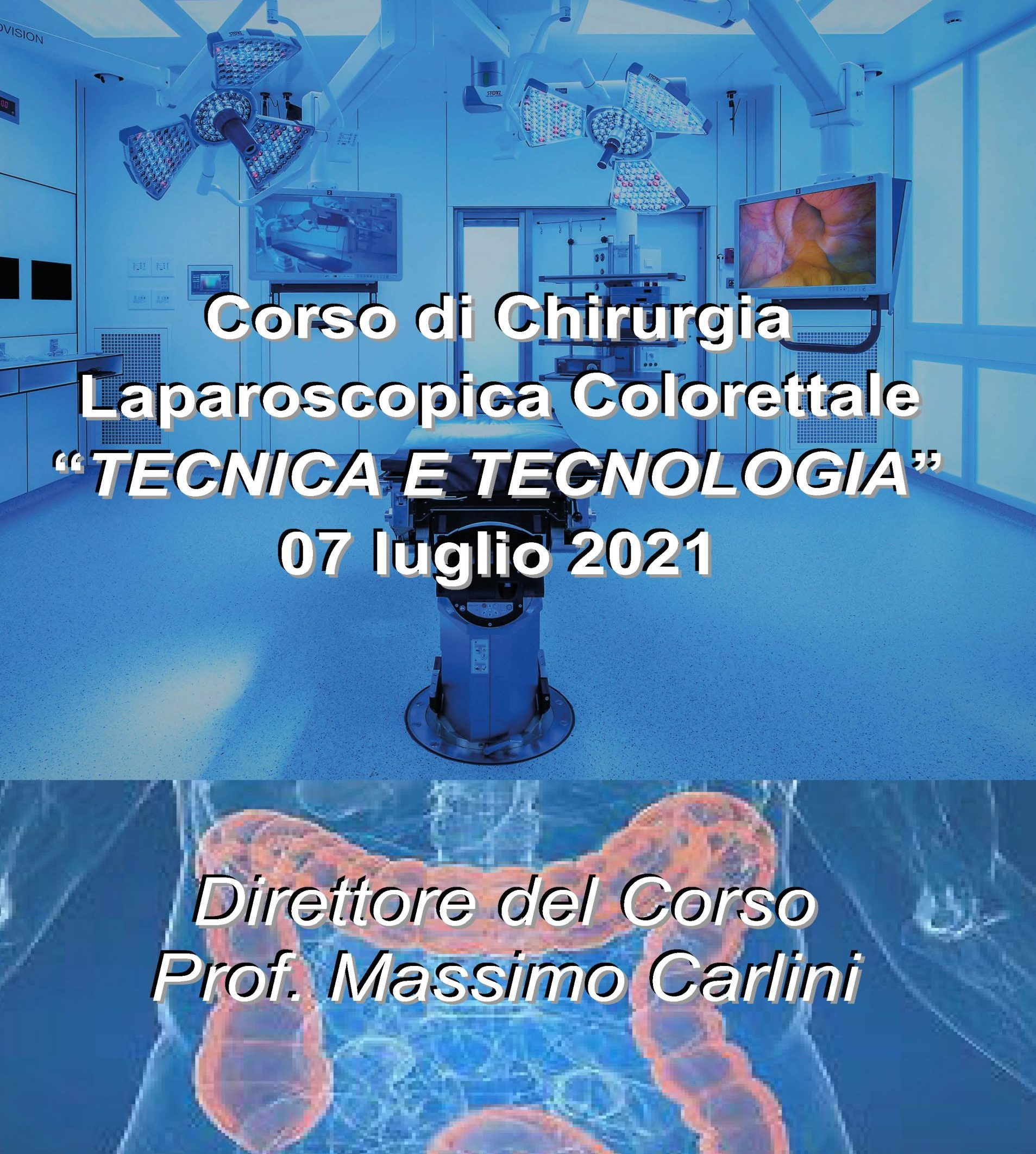 Corso di Chirurgia Laparoscopica Colorettale
